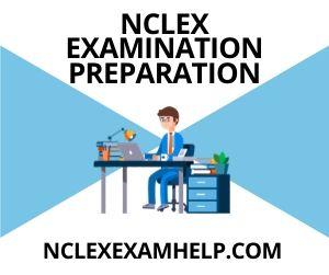 NCLEX Examination Preparation
